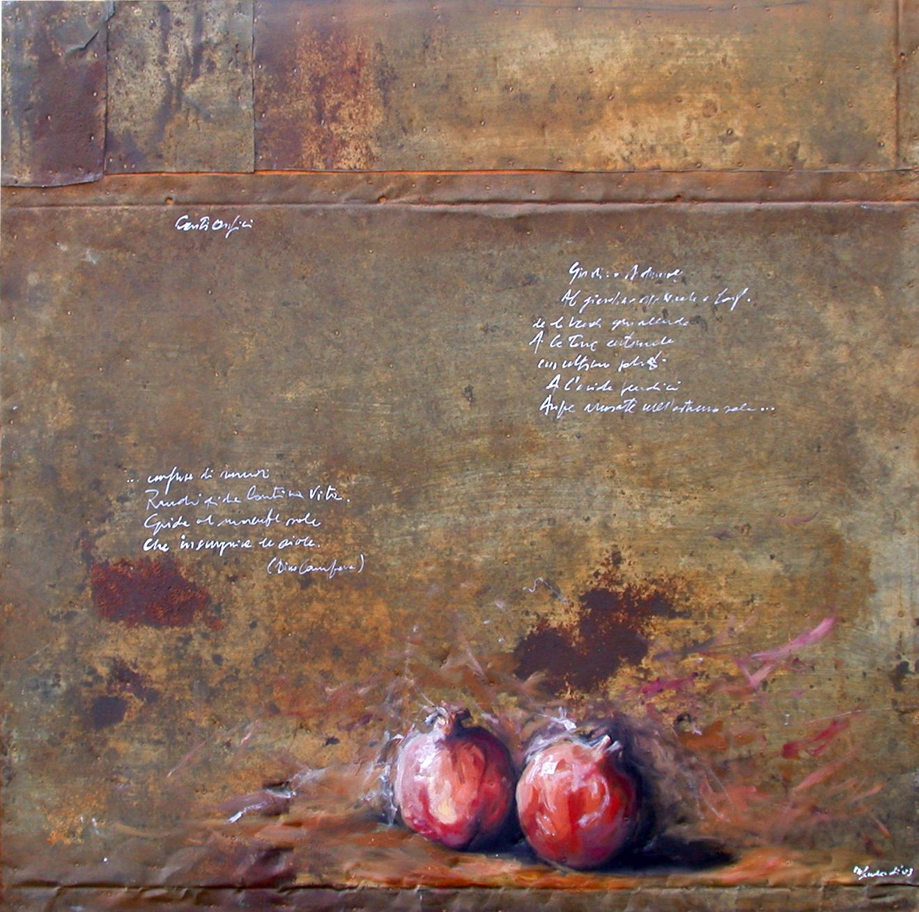 Melagrane, olio su lamiera su legno, 80x80 cm, 2000, <br>Collezione Privata